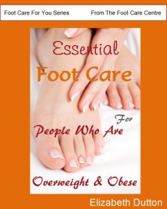 Essential Footcare for People who are Overweight and Obese by Elizabeth Dutton